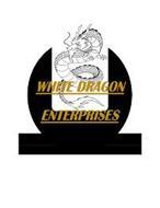 WHITE DRAGON ENTERPRISES LLC