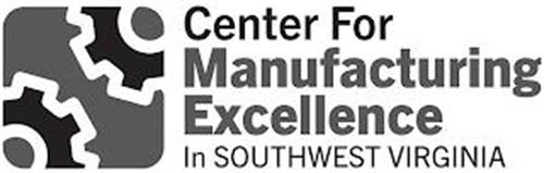 CENTER FOR MANUFACTURING EXCELLENCE IN SOUTHWEST VIRGINIA