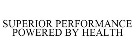 SUPERIOR PERFORMANCE POWERED BY HEALTH