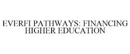 EVERFI PATHWAYS: FINANCING HIGHER EDUCATION