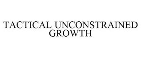 TACTICAL UNCONSTRAINED GROWTH