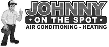JOHNNY ON THE SPOT JOHNNY ON THE SPOT AIR CONDITIONING - HEATING