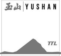 YUSHAN TTL