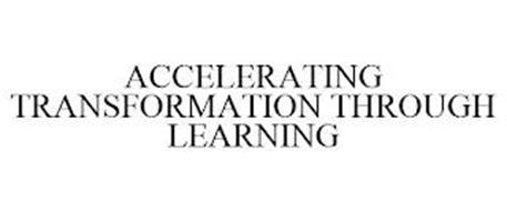 ACCELERATING TRANSFORMATION THROUGH LEARNING