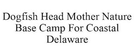 DOGFISH HEAD MOTHER NATURE BASE CAMP FOR COASTAL DELAWARE