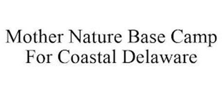 MOTHER NATURE BASE CAMP FOR COASTAL DELAWARE