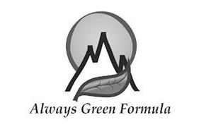 ALWAYS GREEN FORMULA