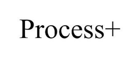 PROCESS+
