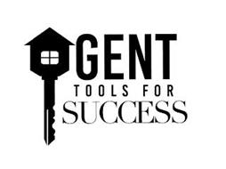 GENT TOOLS FOR SUCCESS