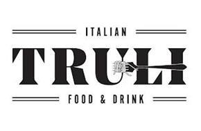 TRULI ITALIAN FOOD & DRINK