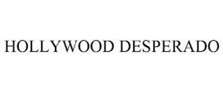 HOLLYWOOD DESPERADO