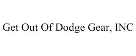 GET OUT OF DODGE GEAR, INC