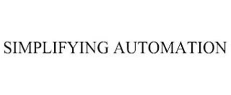 SIMPLIFYING AUTOMATION