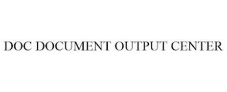 DOC DOCUMENT OUTPUT CENTER