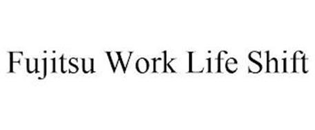 FUJITSU WORK LIFE SHIFT