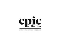 EPIC COLLECTION BY THE FIVES HOTELS & RESIDENCES