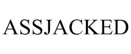 ASSJACKED