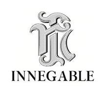 IN INNEGABLE