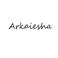 ARKAIESHA