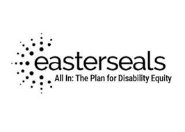 EASTERSEALS ALL IN: THE PLAN FOR DISABILITY EQUITY