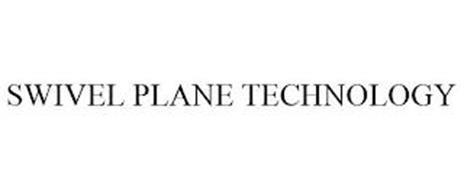 SWIVEL PLANE TECHNOLOGY