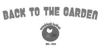 BACK TO THE GARDEN WOODSTOCK FESTIVAL EST. 1969