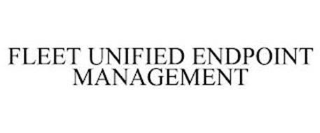 FLEET UNIFIED ENDPOINT MANAGEMENT