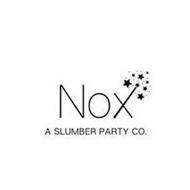 NOX A SLUMBER PARTY CO.