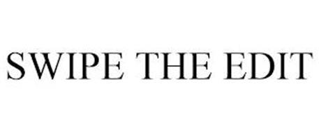 SWIPE THE EDIT