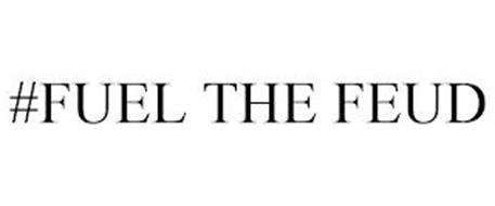 #FUEL THE FEUD