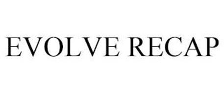 EVOLVE RECAP
