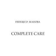 FEDERICO MAHORA COMPLETE CARE