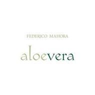 FEDERICO MAHORA ALOEVERA