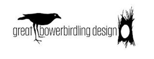 GREAT BOWERBIRDLING DESIGN