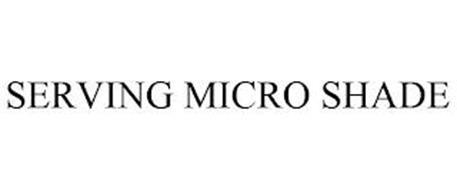 SERVING MICRO SHADE