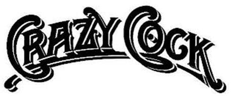 CRAZY COCK