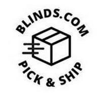 BLINDS.COM PICK & SHIP