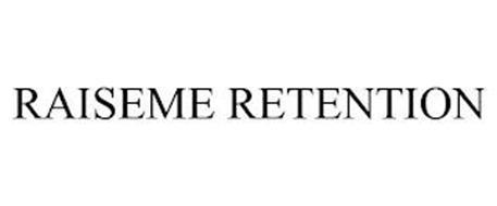 RAISEME RETENTION