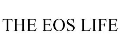 THE EOS LIFE