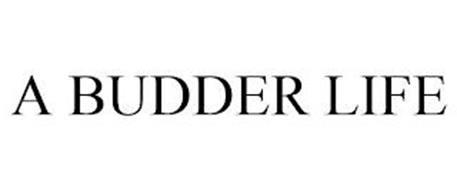 A BUDDER LIFE