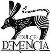 DULCE DEMENCIA