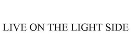 LIVE ON THE LIGHT SIDE