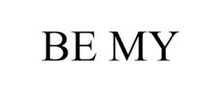 BE MY