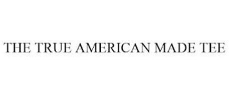 THE TRUE AMERICAN MADE TEE