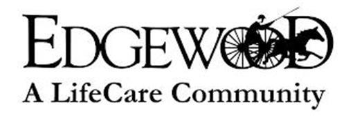 EDGEWOOD A LIFE CARE COMMUNITY