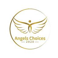 ANGELS CHOICES 2020