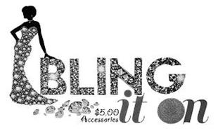 BLING IT ON $5.00 ACCESSORIES