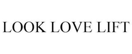 LOOK LOVE LIFT