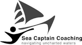 SEA CAPTAIN COACHING NAVIGATING UNCHARTED WATERS