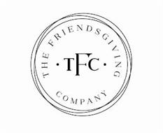 THE FRIENDSGIVING COMPANY TFC